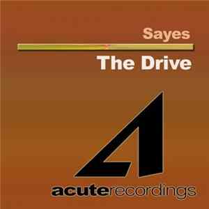 Sayes - The Drive Album Herunterladen
