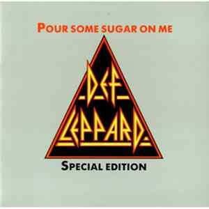 Def Leppard - Pour Some Sugar On Me Album Herunterladen