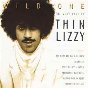 Thin Lizzy - Wild One - The Very Best Of Thin Lizzy Album Herunterladen