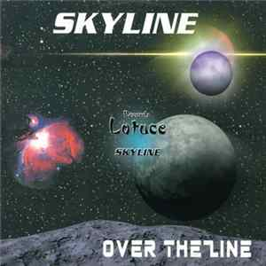 Skyline - Over The Line Album Herunterladen