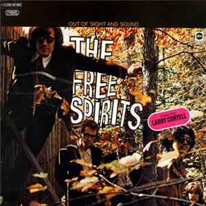 The Free Spirits Featuring Larry Coryell - Out Of Sight And Sound Album Herunterladen
