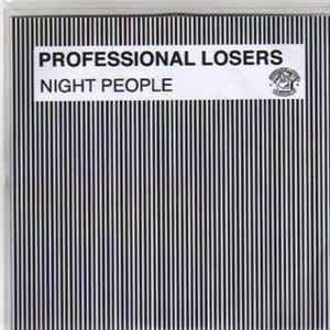 Professional Losers - Night People Album Herunterladen