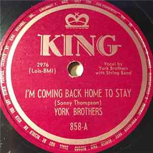 York Brothers - I'm Coming Back Home To Stay / Motor City Boogie Album Herunterladen