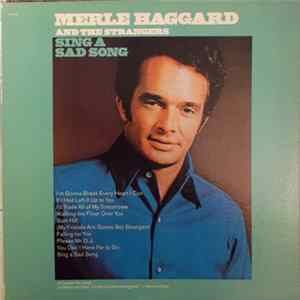 Merle Haggard And The Strangers - Sing A Sad Song Album Herunterladen